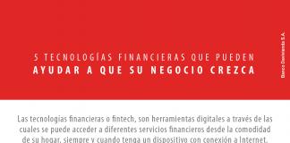 5 tecnologías financieras que pueden ayudar a que su negocio crezca